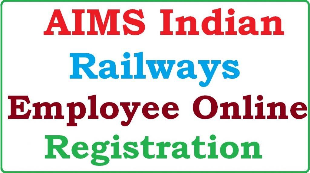 AIMS Indian Railway Employee Online Registration