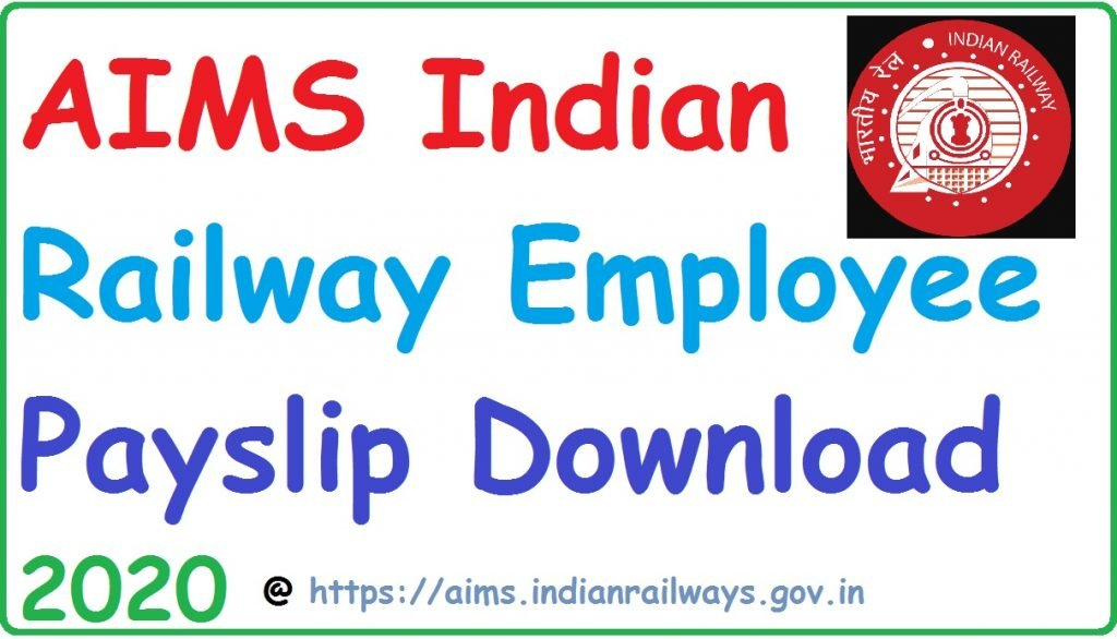 Download Indian Railway Salary Pay Slip Online 2020 at aims portal