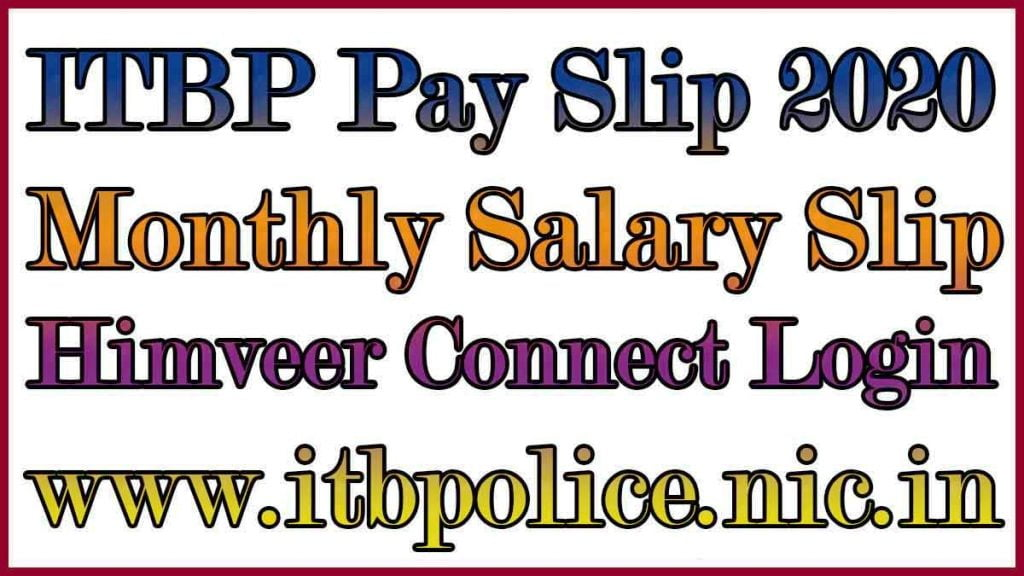 ITBP Pay Slip 2020 Himveer Connect Login