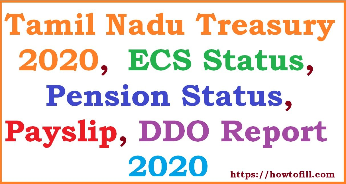 TN Treasury 2020 ECS Status, Pension Status, Payslip, DDO Report