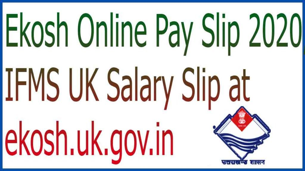 Ekosh Online Pay Slip 2020, IFMS UK Salary Slip