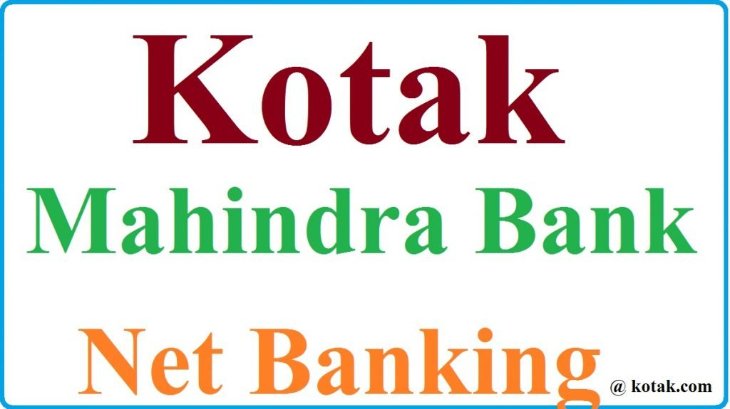Kotak Mahindra Bank Net Banking