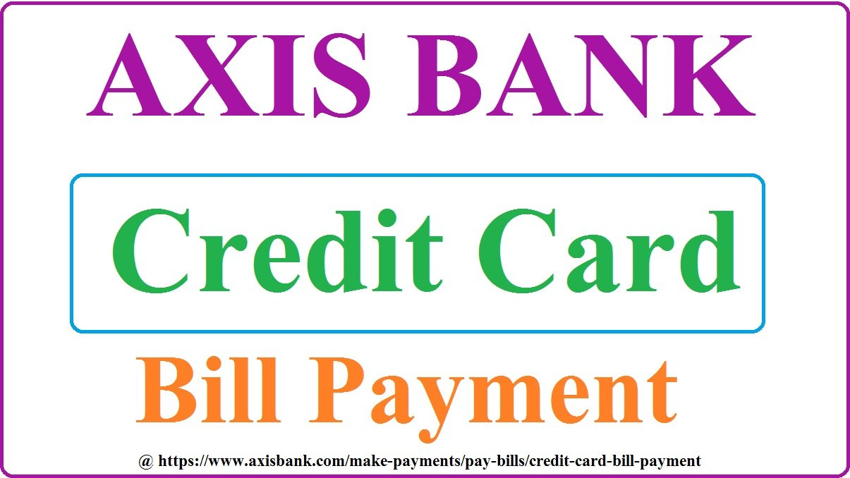 axis bank credit card repayment schedule