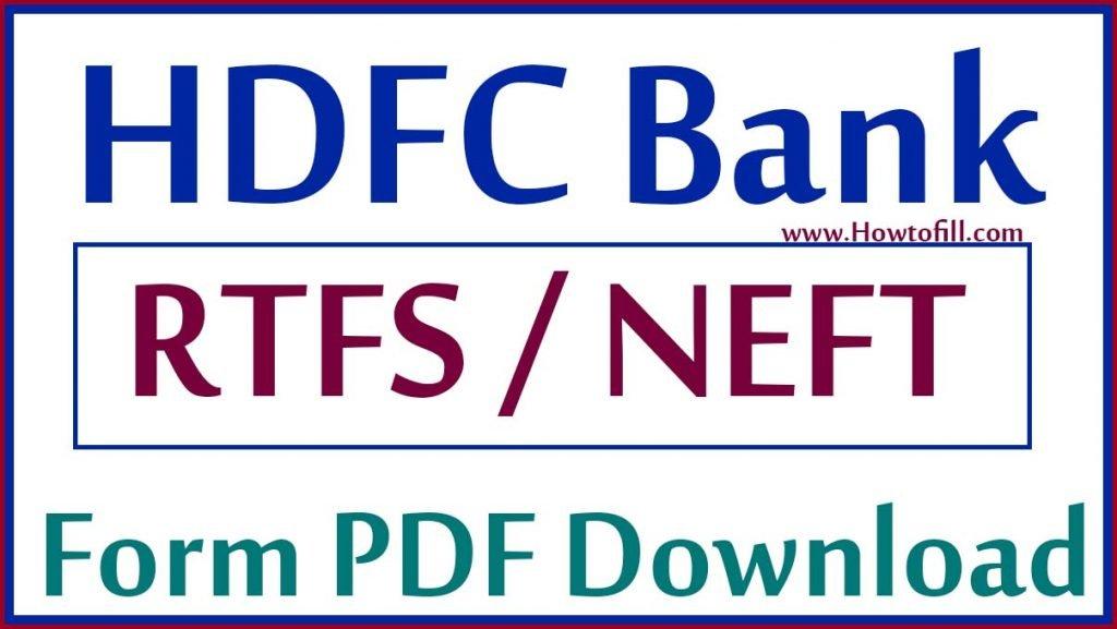 HDFC Rtgs form & hdfc Neft Form