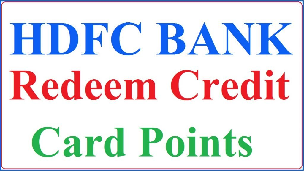 How to Redeem HDFC Credit Card Points
