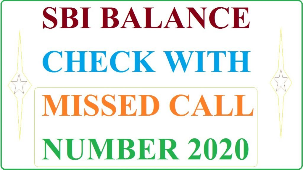 SBI Missed Call Balance Check Number 2020