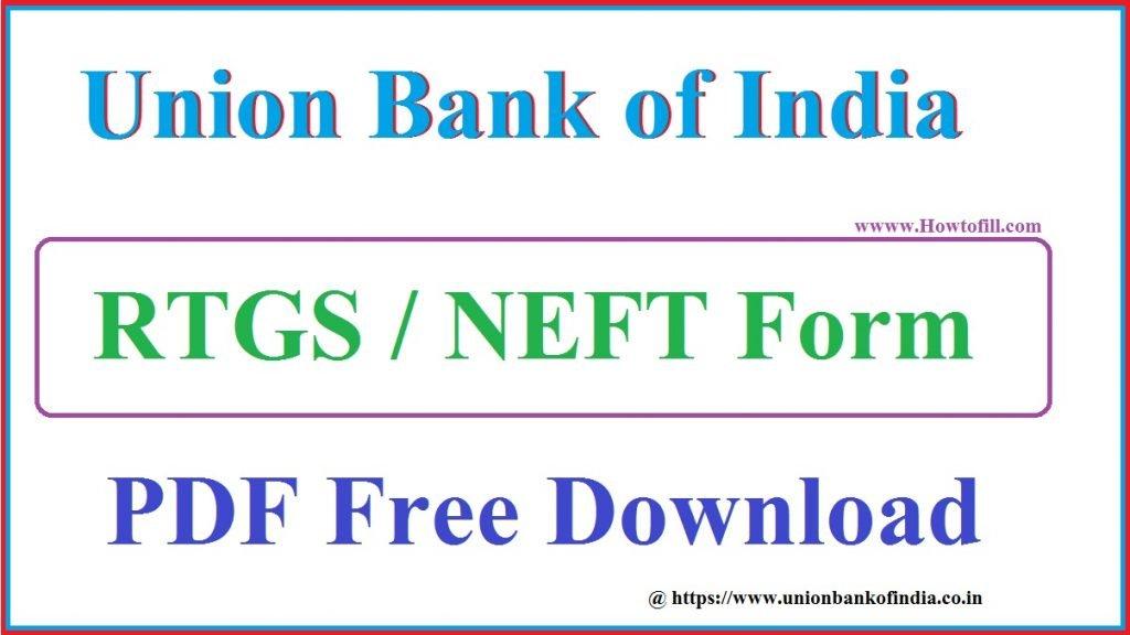 Union Bank of India RTGS form NEFT pdf