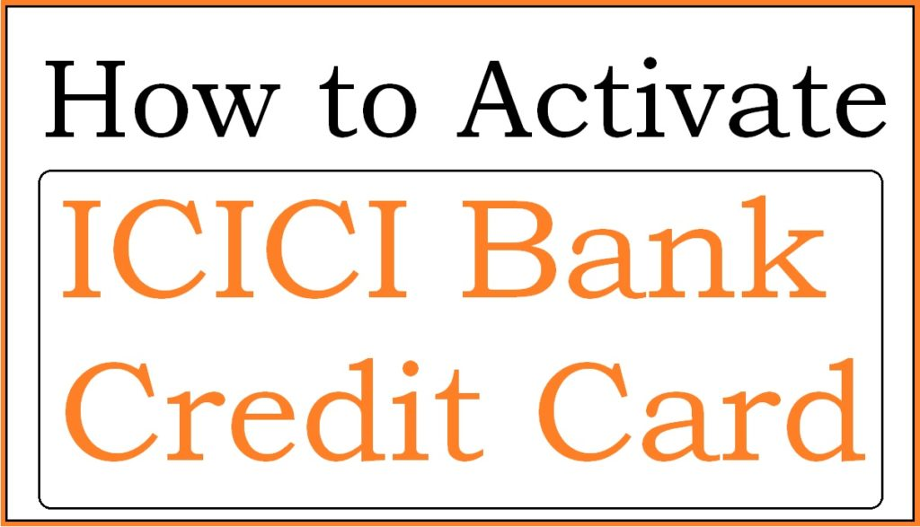 How to Activate ICICI Credit Card