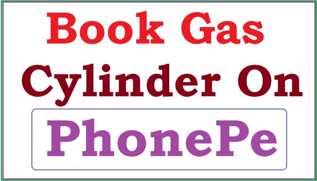 Book Gas cylinder On PhonePe