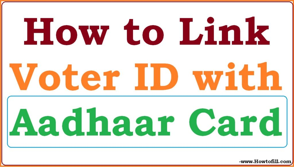 link Voter ID with Aadhaar Card