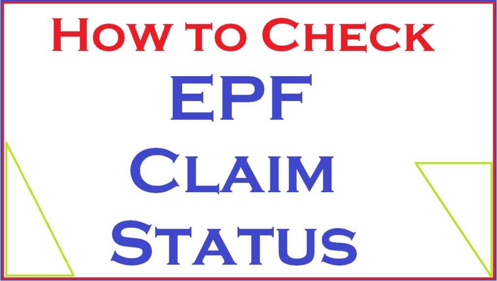 EPF Claim Status - PF Claim Status Check Online