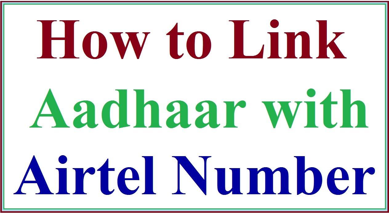 Link Aadhaar with Airtel Mobile Number
