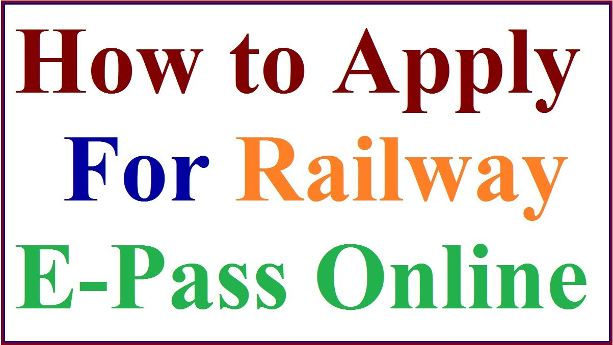 How to Apply for Railway E Pass & PTO Online For Railway Employees