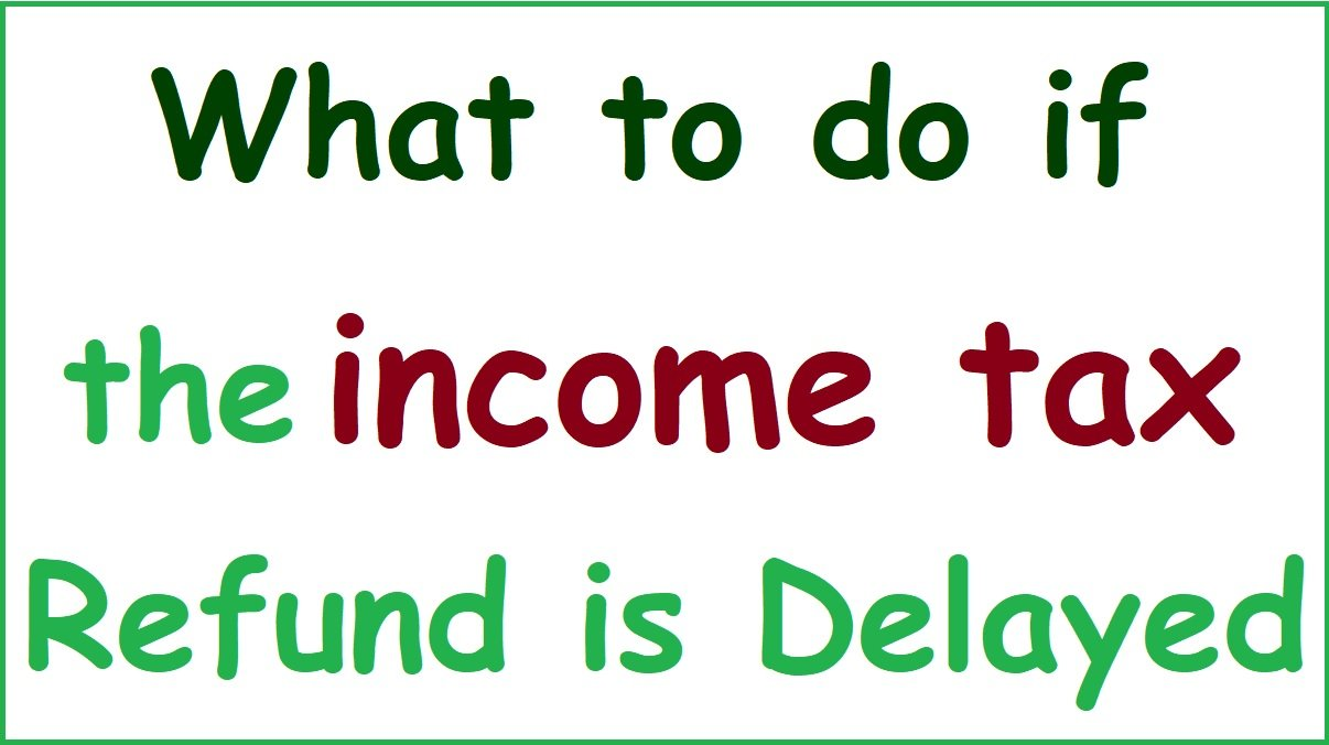 How much time it takes to get income tax refund in india 2021