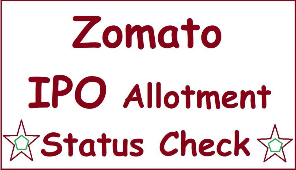 Zomato IPO Allotment Status Check