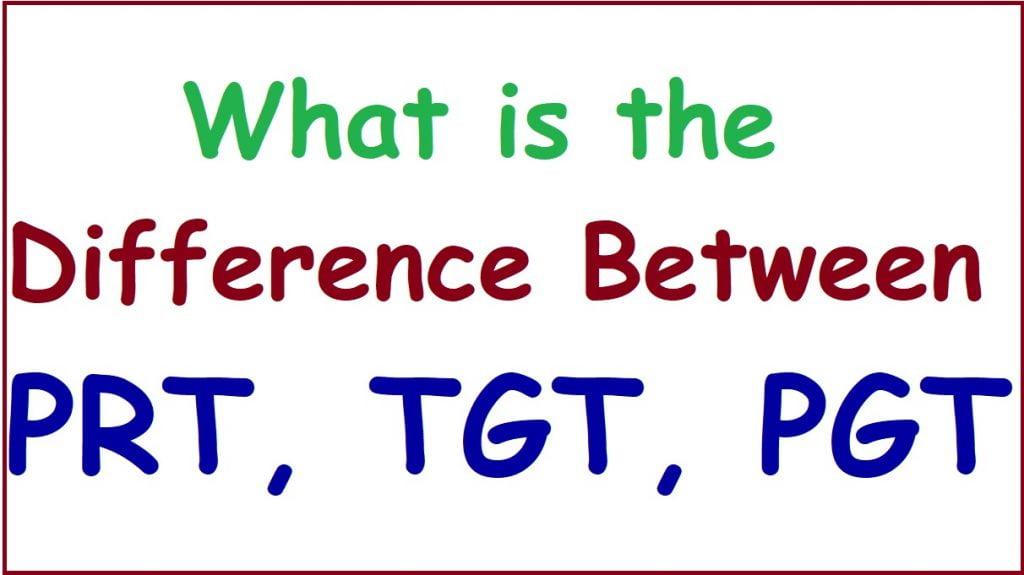 Full Form of PGT, TGT, PRT