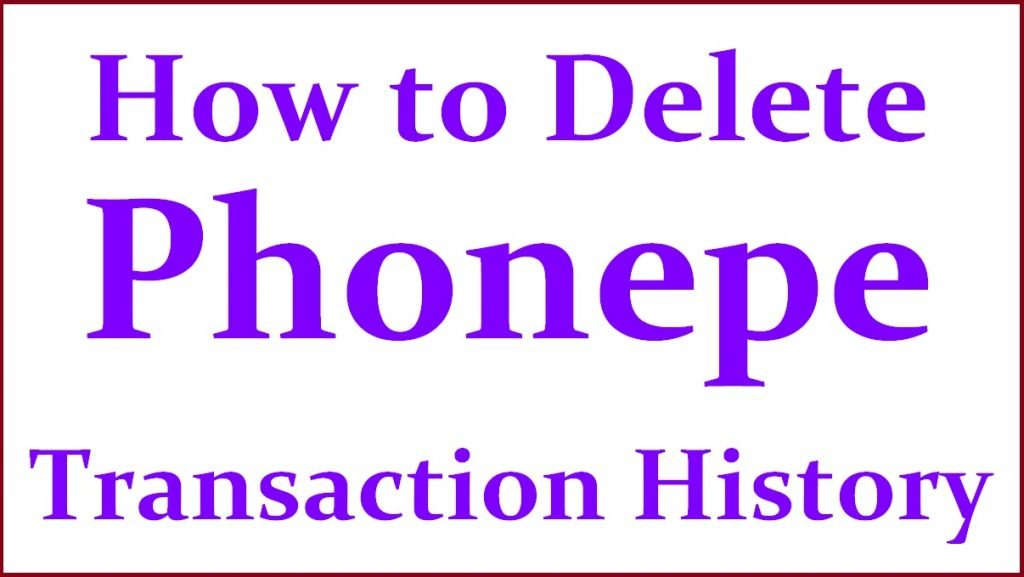 How to Delete Phonepe Transaction History
