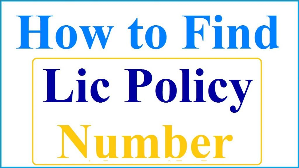 How to Find Lic Policy Number