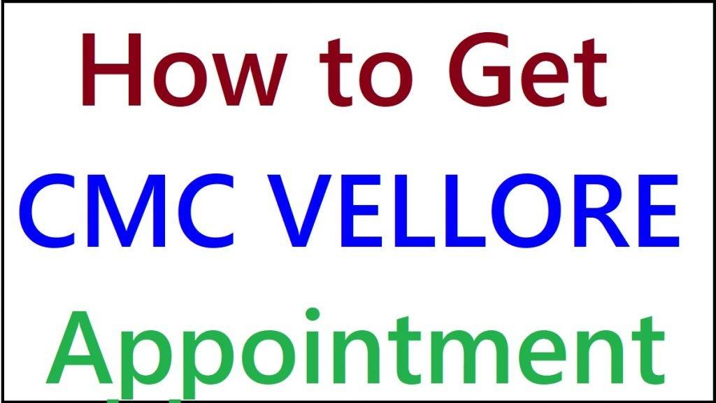 CMC Vellore Appointment
