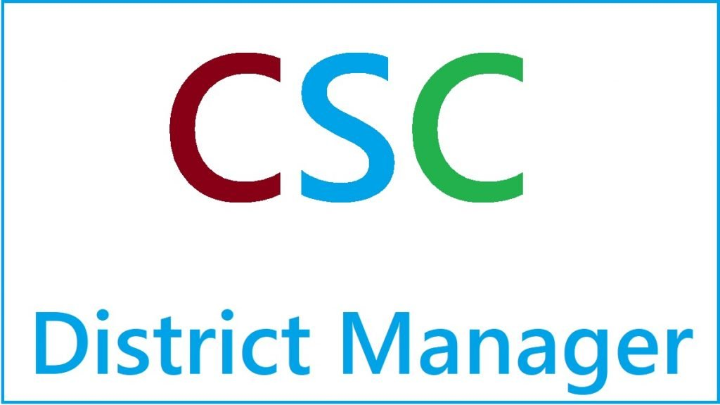 CSC District Manager