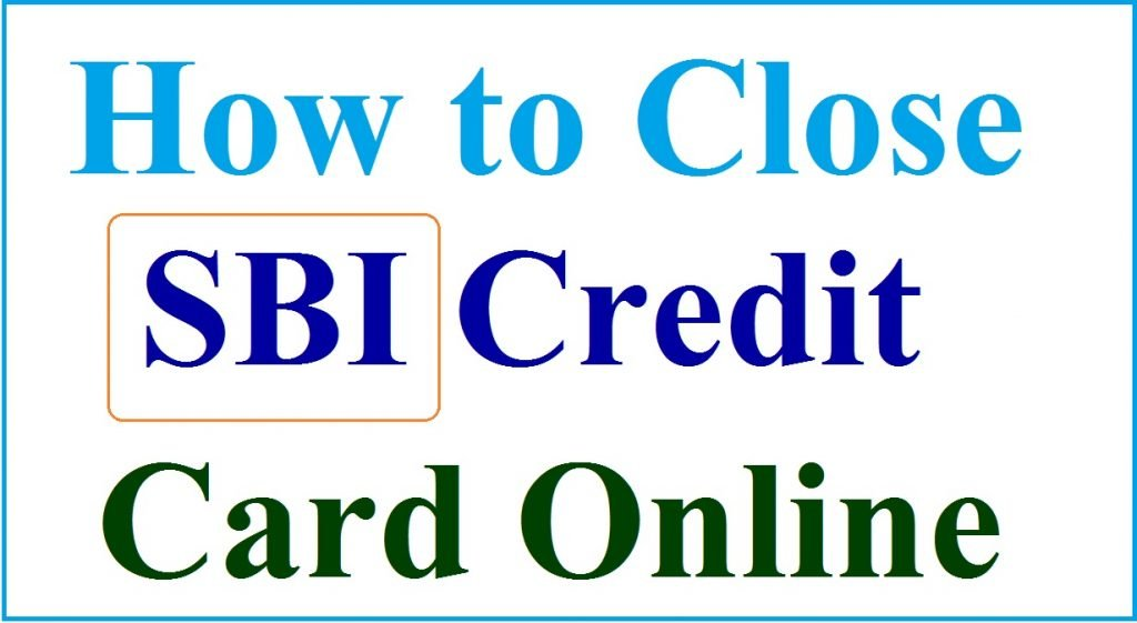 How to Close SBI Credit Card
